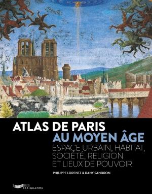 Atlas de Paris au Moyen-Âge